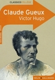 CLASSICO CLAUDE GUEUX VICTOR HUGO